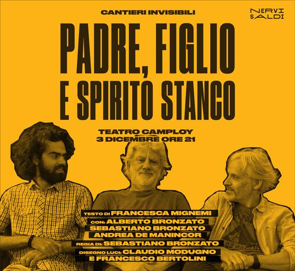 PADRE, FIGLIO E SPIRITO STANCO