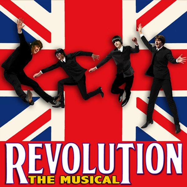 REVOLUTION - The Beatles Musical