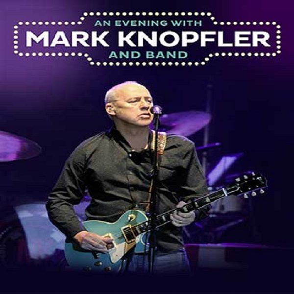 MARK KNOPFLER and His Band