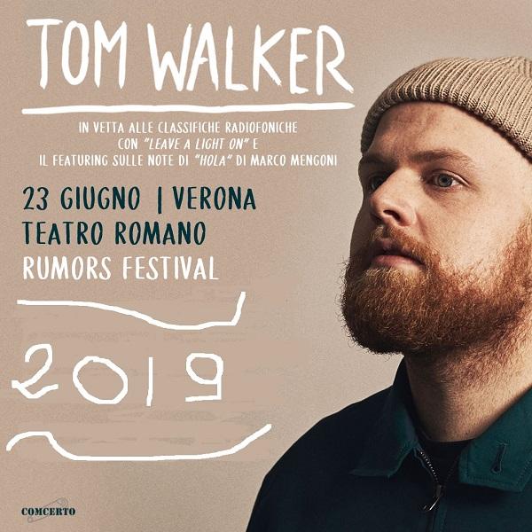 TOM WALKER - Rumors Festival 2019