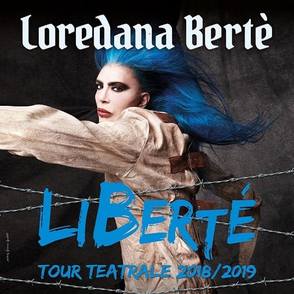 Loredana Berte' - Liberte' Tour 2019