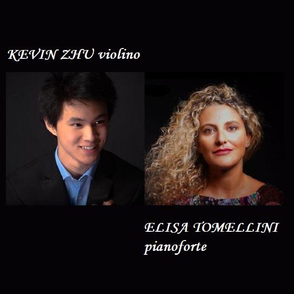 KEVIN ZHU violino - ELISA TOMELLINI pianoforte