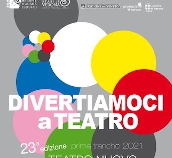 DIVERTIAMOCI A TEATRO - STAGIONE 2021/22