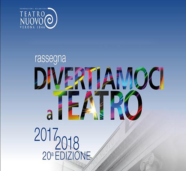 DIVERTIAMOCI A TEATRO - STAGIONE 2017/2018