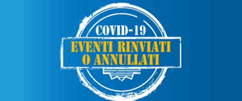 EVENTI ANNULLATI CAUSA COVID19